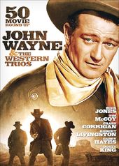 John Wayne & The Western Trios: 50-Movie Round-Up