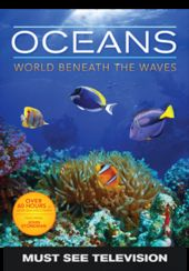 Oceans: World Beneath The Wave