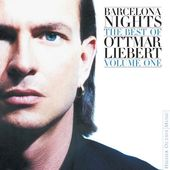 Barcelona Nights: The Best of Ottmar Liebert,