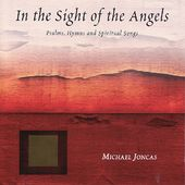 Michael Joncas: In the Sight of Angels