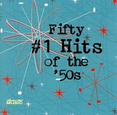 Fifty #1 Hits of the 50s (2-CD)