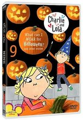 Charlie and Lola: Volume 9: What Can I Wear for
