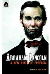 Abraham Lincoln: From the Log Cabin to the White
