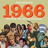 Jon Savage Presents 1966: The Year the Decade