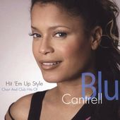 Hit 'Em Up Style: Chart and Club Hits of Blu