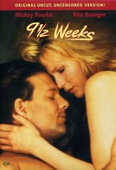 9 1/2 Weeks (Director's Cut, Uncut, Uncensored