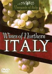 Food - Wines of Northern Italy