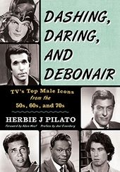 Dashing, Daring, and Debonair: Tv's Top Male
