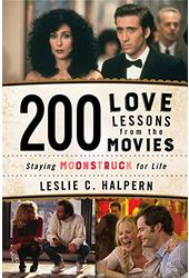 200 Love Lessons from the Movies: Staying