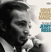 Some Kinda Magic: The Songs of Jerry Ross
