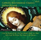 Catholic Instrumental Classics, Volume 10