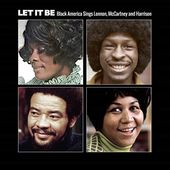 Let It Be: Black America Sings Lennon, McCartney