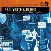Martin Scorsese Presents the Blues: Red, White &