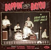 Boppin by the Bayou: Drive-Ins & Baby Dolls