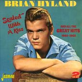 Sealed With a Kiss and All the Great Hits: