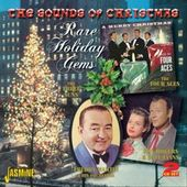 The Sounds of Christmas: Rare Holiday Gems (2-CD)