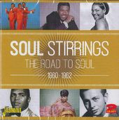 Soul Stirrings: The Road to Soul 1960-1962 (2-CD)