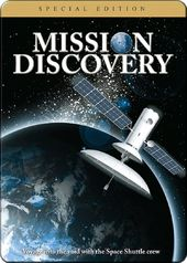 Mission Discovery: The Space Shuttle Discovery