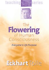Eckhart Tolle: The Flowering of Human