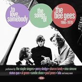 To Love Somebody: The Songs of the Bee Gees