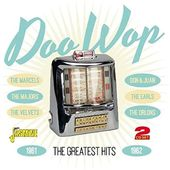 Doo Wop: The Greatest Hits 1961-1962 (2-CD)
