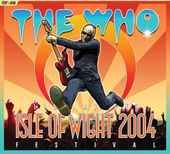 The Who: Isle of Wight Festival 2004 (DVD + 2-CD)