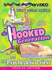 The Hooked Generation / The Psychedelic Priest -