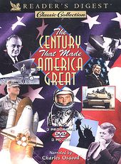 The Century That Made America Great (The Eagle