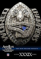 Football - NFL America's Game: 2004 Patriots