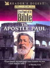 Great People of the Bible: The Apostle Paul