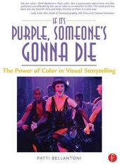 If It's Purple, Someone's Gonna Die: The Power Of