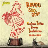 Bayou Two-Step: Cajun Hits From Louisiana