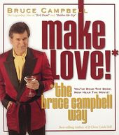 How to Make Love the Bruce Campbell Way (6-CD Box
