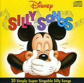 Disney Silly Songs: 20 Simply Super Singable