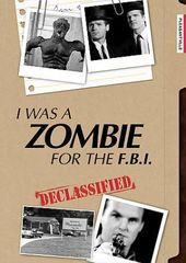 I Was a Zombie for the F.B.I. (Special Edition)
