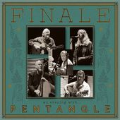 Finale: An Evening with Pentangle (2-CD)