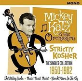 Strictly Kosher: The Singles Collection 1950-1962