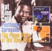 Penthouse Serenade / The Piano Style of Nat King