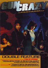 Gun Crazy Double Feature: Requiem for a Bodyguard