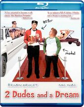 2 Dudes and a Dream (Blu-ray)
