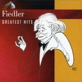 Arthur Fiedler, Greatest Hits
