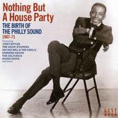 Nothing But a House Party: Birth of the Philly