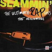 Slammin': The Ultimate Rap Hits