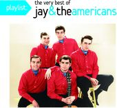 Playlist: The Very Best Of Jay & The Americans