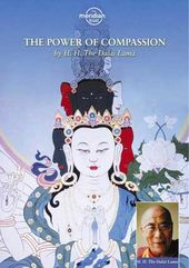 The Dalai Lama: The Power of Compassion