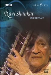 Ravi Shankar - In Portrait: Between Tow Worlds &