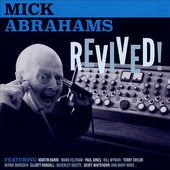 Mick Abrahams Revived! (CD + DVD)
