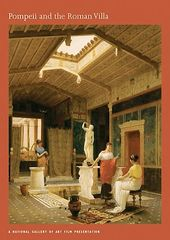 Pompeii And The Roman Villa - A National Gallery