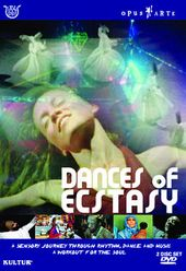 Dances of Ecstasy (Opus Arte)