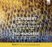 Piano Trio OP100 / Trout Quintet